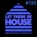 LTBH podcast with Glen Horsborough #120