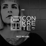 The Conkrete Tapes // 016 - Mizz Maxine