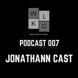 WALKING REC PODCAST 007 - JONATHANN CAST (Dj set)