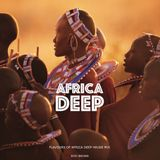 Africa Deep (Flavours of Africa Deep House Mix - Episode 001)