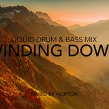 """Winding Down"" ~ Liquid Drum & Bass Mix"