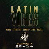 LATIN VIBES (Mambo*Reggaeton*Cumbia*Salsa*Bachata)