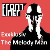 EXXKLUSIV 'Frontliner' - The Melody Man