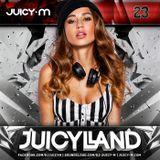Juicy M - JuicyLand #023