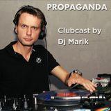 PROPAGANDA Clubcast 001 by Marik