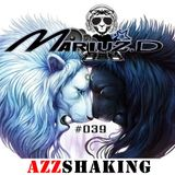 MARIUZ.D PODCAST - AZZSHAKING#039