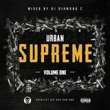 Urban Supreme Vol. 1 mixed by DjDiamondC