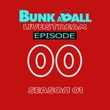 """EP00 - S01 - Don Rimini - """"Encore"""" Mix - Bunkaball Live"""