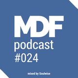 Soulwise - MDF Podcast o24 09.03.2016