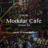 HATAKEN - Live at Modular Cafe Phase 34