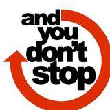 ...AndYouDon'tStop 05.24 Condensed Version