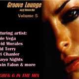 Groove Lounge - Jazzy House Mix - Volume 5