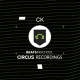 Circus Recordings + Beats In School Presents CK (Track at 25:26)