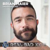 REAL BAD XXVII - Underground - DJ Brian Maier