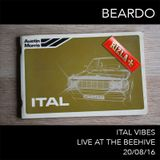 Beardo - Ital Vibes @ The Beehive 20/08/16