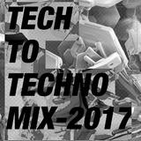 Tech House to Techno Mixtape April 2017
