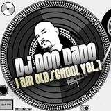 Dj Don Dado I am Oldschool Vol.1