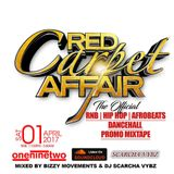 RED CARPET AFFAIR PROMO MIX - SCARCHA VYBZ & BIZZY MOVEMENTS EXTENDED EDITION