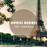 Daniel Andrei - The Sundrop (July Promotional Mix)