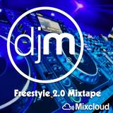 Freestyle 2.0 Mixtape