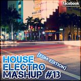 Yankee's House & Electro MashUp #13 [EDM Edition] (2013)