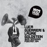 1605 Podcast 194 with Luca Guerrieri & Laurie Goldstein