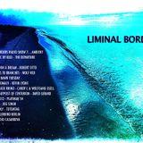 Liminal Borders Radio Show 7_Ambient