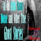 In An Irish Manor House and Other True Ghost Stories   Podcast