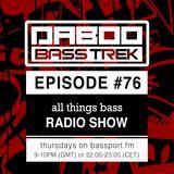BASS TREK 76 with DJ Daboo on bassport.FM