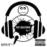 Biffa D - Fat Bastard Vol 1 Mixed by DJ Impact