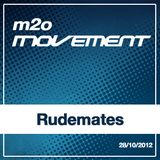 Rudemates - m2o Movement Mixtape 28102012
