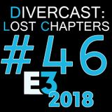 (DLC) EP. #46: E3 2k18 Leaks and Predictions