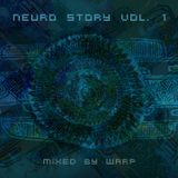 Warp - Neuro Story vol. 1 // dj set 2017
