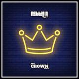 THE CROWN - Vol.1 - // #HotRightNow // Trap, R&B , Hip hop, Afrobeats , U.K // instagram : djpettisn