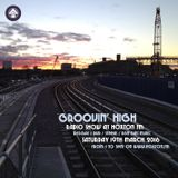 Groovin' High Radio #17 @HoxtonFM with special guest DJ Buster (Basspaths)
