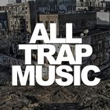 Best of Trap vol.4 (chilly session)