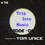 Trip Into Music #005