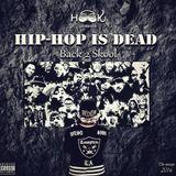 Hip-Hop Is Dead (OldSkool mixtape)