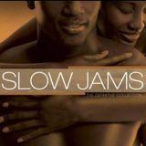 Slow Jam Edition Part 1