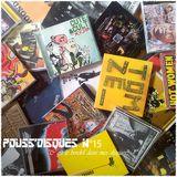 Pouss'Disques N°15 - C'est le bordel dans mes discs