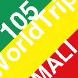 WorldTrip 105 - Mali