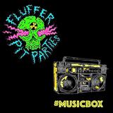 Music Box x Fluffer Records (14/08/2017)