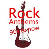Rock Anthems 90s to now