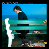 DJ X-Paroni - Illan valinnat vol. 2 (Finnish AOR, Yacht rock and Blue-eyed soul)