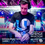 Vaden - 15.07.17 Garage Inflections @ Megapolis FM