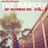 The Bakery, Vol. 3 (108º Moombah Mix)