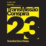 23 Transmissao Conspira - radioZERO - 08-03-2006