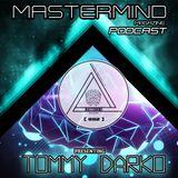 TOMMY DARKO - PODCAST  #002 - MASTERMIND MAGAZINE