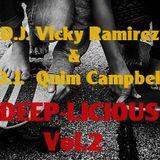 D.J. Vicky Ramirez & D.J. Quim Campbell presents DEEP-LICIOUS Vol.2
