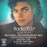 @DJMISTERCEE MJ Birthday Mix on The Classic Showcase on Radio 103.9 (8-29-15)